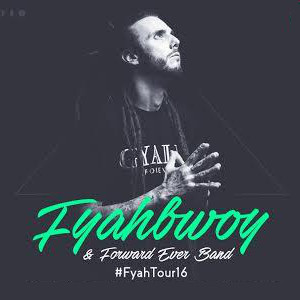 Fyahbwoy & Forward Ever Band