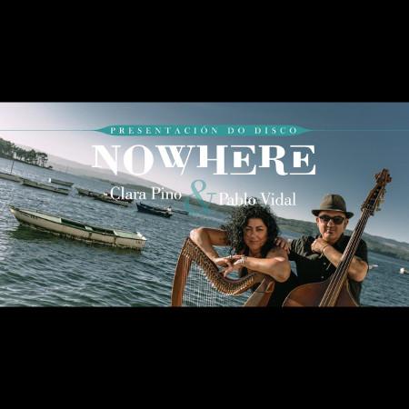 Clara Pino & Pablo Vidal presentan Nowhere