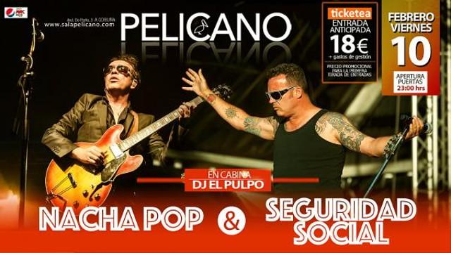 Nacha Pop & Seguridad Social (Galicia)