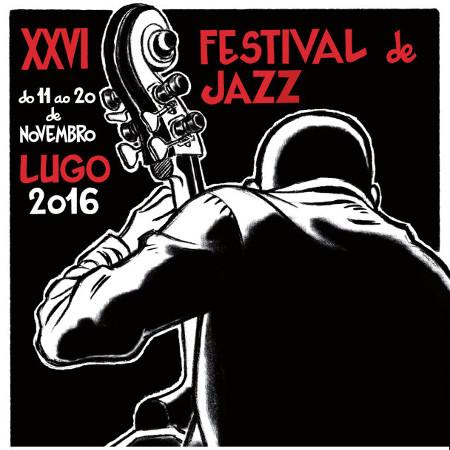 XXVI Festival de Jazz de Lugo